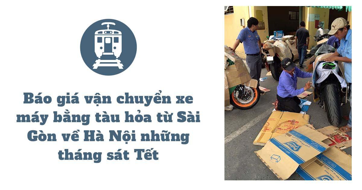 Báo giá vận chuyển xe máy bằng tàu hỏa từ Sài Gòn về Hà Nội